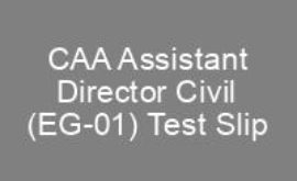 CAA Assistant Director Civil EG 01 NTS Roll No Slip