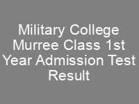 Military College Murree Class XI Admission Test Result